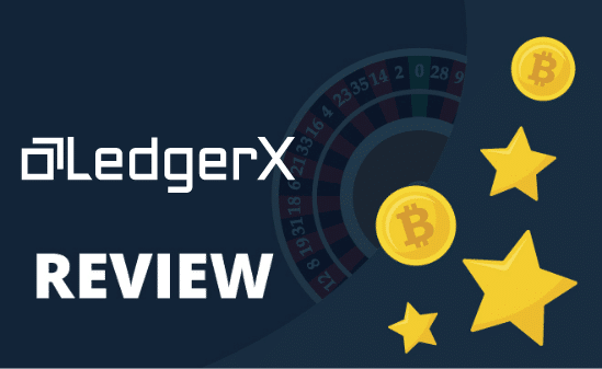LedgerX Review